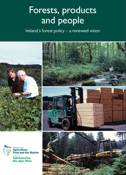 Forests, Products and People - Ireland's forest policy