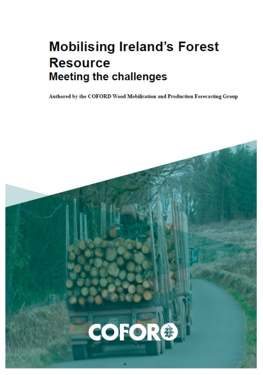 Mobilising Ireland's Forest Resource - Meeting the Challenges