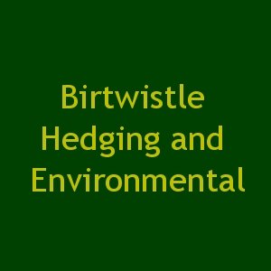 Birtwistle Hedging and Environmental