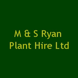 M & S Ryan Plant Hire Ltd